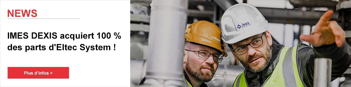 IMES DEXIS acquiert 100 % des parts d'Eltec System